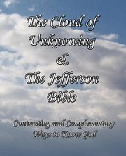 The Cloud of Unknowing & The Jefferson Bible, Jefferson Thomas
