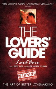 The Lovers' Guide - Laid Bare, Stanway Andrew