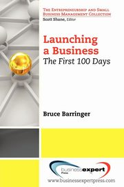Launching a Business, Barringer Bruce