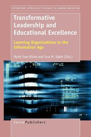 Transformative Leadership and Educational Excellence,