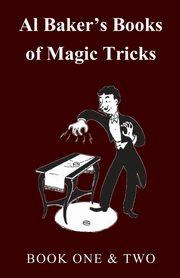 Al Baker's Books of Magic Tricks - Book One & Two, Baker Al