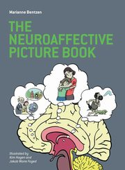 The Neuroaffective Picture Book, Bentzen Marianne