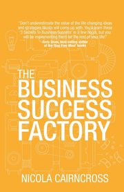 The Business Success Factory, Cairncross Nicola