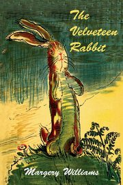 The Velveteen Rabbit, Williams Margery