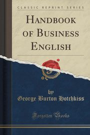 ksiazka tytuł: Handbook of Business English (Classic Reprint) autor: Hot