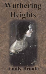 Wuthering Heights, Brontë Emily