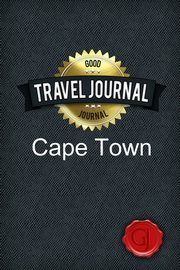 Travel Journal Cape Town, Journal Good