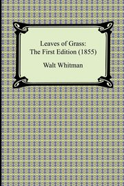 Leaves of Grass, Whitman Walt