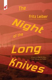 The Night of the Long Knives, Leiber Fritz
