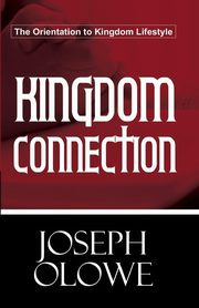 Kingdom Connection, Olowe Joseph