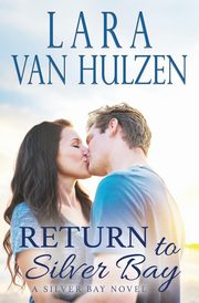 Return to Silver Bay, Van Hulzen Lara