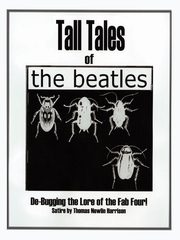 Tall Tales of the Beatles, Harrison Thomas Nowlin