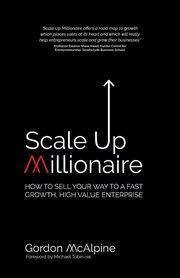 Scale Up Millionaire, McAlpine Gordon