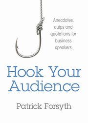 Hook Your Audience, Forsyth Patrick