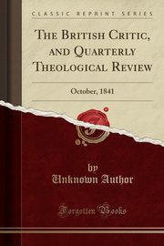The British Critic, and Quarterly Theological Review, Author Unknown
