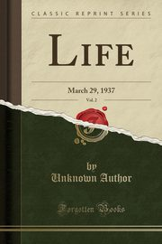 Life, Vol. 2, Author Unknown