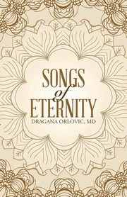 Songs of Eternity, Orlovic MD Dragana