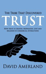 The Tribe That Discovered Trust, Amerland David