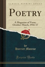 Poetry, Vol. 9, Monroe Harriet