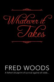 Whatever It Takes, Woods Fred
