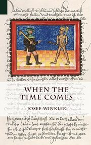When the Time Comes, Winkler Josef