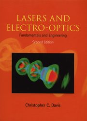 Lasers and Electro-Optics, Davis Christopher C.