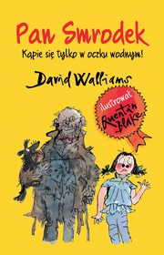 ksiazka tytuł: Pan Smrodek autor: Walliams David