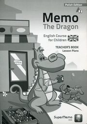 Memo The Dragon 2 Teacher's Book Lesson Plans, Boland, Bulwarska, Wajda