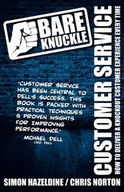 ksiazka tytuł: Bare Knuckle Customer Service (second edition) autor: Hazeldine Simon