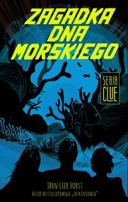 Clue Tom 3 Zagadka dna morskiego, Horst Jorn Lier