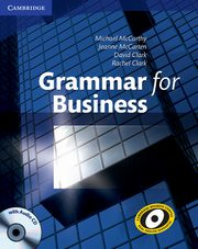 Grammar for Business with Audio CD, McCarthy Michael, McCarten Jeanne, Clarc David, Clarc Rachel
