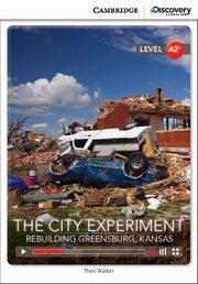 The City Experiment: Rebuilding Greensburg, Kansas, Walker Theo
