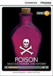 Poison: Medicine, Murder, and Mystery, Shackleton Caroline, Turner Nathan Paul