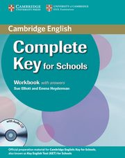 Complete Key for Schools Workbook with Answers, Elliott Sue, Heyderman Emma