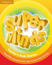 Super Minds Starter Teacher's Book, Frino Lucy, Puchta Herbert
