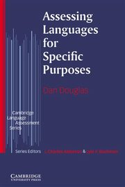 Assessing Languages for Specific Purposes, Douglas Dan