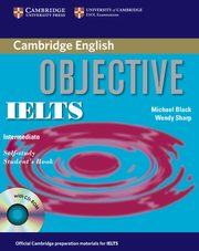 Objective IELTS Intermediate Self Study Student's Book + CD, Black Michael, Sharp Wendy