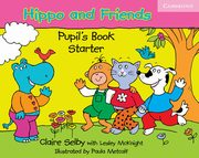 Hippo and Friends Starter Pupil's Book, Selby Claire, McKnight Lesley