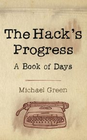 The Hack's Progress, Green Michael