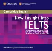New Insight into IELTS Student's Book Audio CD, Vanessa Jakeman , Clare McDowe