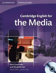 Cambridge English for the Media + CD, Ceramella Nick, Lee Elizabeth