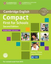 Compact First for Schools Student's Book with answers + CD, Thomas Barbara, Matthews Laura