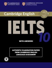 Cambridge IELTS 10 Authentic examination papers with answers,