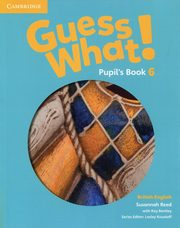Guess What! 6 Pupil's Book British English, Reed Susannah, Bentley Kay
