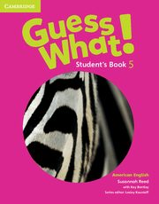 Guess What! American English Level 5 Student's Book, Reed Susannah, Bentley Kay