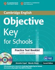 Objective Key for Schools Practice Test Booklet with answers + CD, Capel Annette, Sharp Wendy
