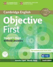 Objective First Student's Book without Answers, Annette Capel , Wendy Sharp