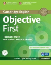 Objective First Teacher's Book with Teacher's Recouces CD-ROM, Capel Annette, Sharp Wendy