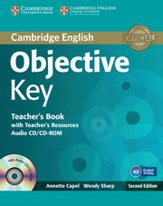Objective Key Teacher's Book with Teacher's Resources + CD, Capel Annette, Sharp Wendy