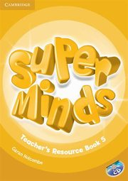 Super Minds 5 Teacher's Resource Book + cd, Holcombe Garan